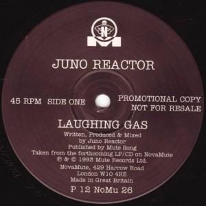 Juno Reactor - Laughing Gas - NovaMute - P 12 NoMu 26