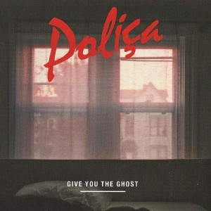 Poliça - Give You The Ghost - Memphis Industries - MI0223CD