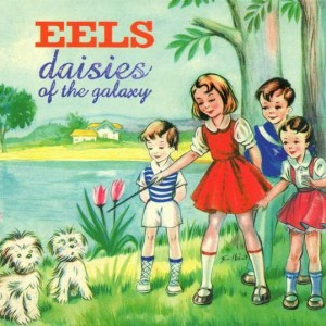 Eels - Daisies Of The Galaxy - DreamWorks Records - 450 218-2