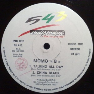 Momo B - Talking All Day / China Black - 543 Indipendent Record - IND002