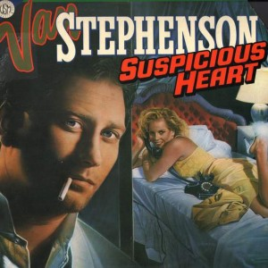 Van Stephenson - Suspicious Heart - MCA Records - MCF 3336