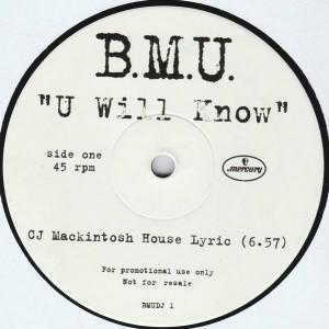 B.M.U. - U Will Know - Mercury - BMUDJ 1