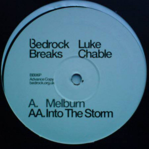 Luke Chable - Melburn / Into The Storm - Bedrock Breaks - BB 06p