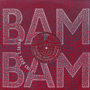 Bam Bam - Where's Your Child? - Desire Records - WANTX 7