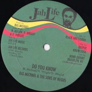 Ras Michael & The Sons Of Negus - Do You Know - Jah Life - JL-025