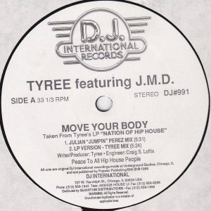 Tyree Cooper Featuring J.M.D. - Move Your Body - D.J. International Records - DJ#991