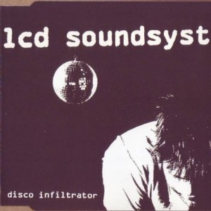 LCD Soundsystem - Disco Infiltrator - DFA - dfaemi 2145cd, EMI - 7243 8 72936 2 5
