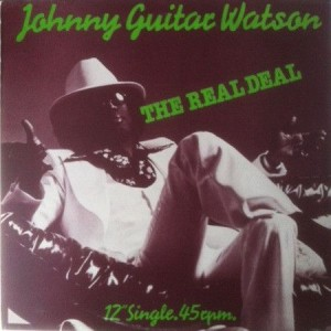 Johnny Guitar Watson - The Real Deal - DJM Records - DJT 10790