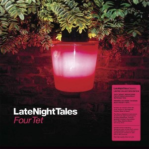 Four Tet - LateNightTales - LateNightTales - ALNLP12