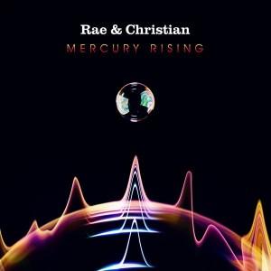 Rae & Christian - Mercury Rising - LateNightTales - ALNCD33