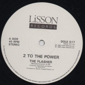 2 To The Power - The Flasher / Make My Body Groove - Lisson Records - DOLE Q17
