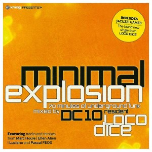 Loco Dice - Minimal Explosion - Mixmag - Mixmag 10/05