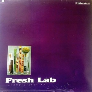 Fresh Lab - Afrodisiacs EP - Yellow Productions - YP 007 M