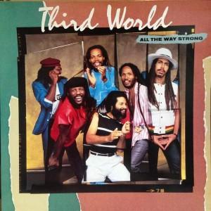 Third World - All The Way Strong - CBS - CBS 25473