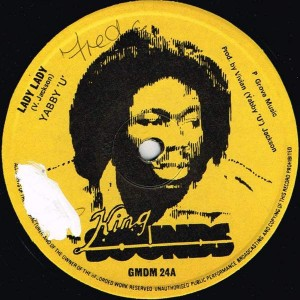 Yabby You - Lady Lady  - King Sounds - GMDM 24