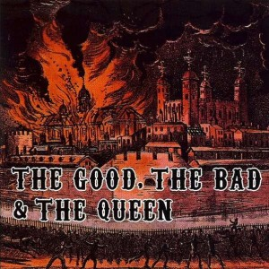 The Good, The Bad & The Queen - The Good, The Bad & The Queen - Honest Jon's Records - 385 4792, Parlophone - 0946 3 85479 2 1