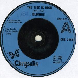 Blondie - The Tide Is High - Chrysalis - CHS 2465