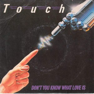 Touch - Don't You Know What Love Is - Ariola - ARO 243