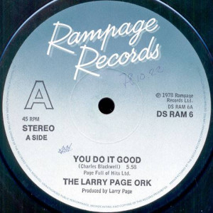 Larry Page Orchestra - You Do It Good / Erotic Soul - Rampage Records - DS RAM  6