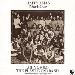 John Lennon & Yoko Ono & The Plastic Ono Band - Happy Xmas (War Is Over)  - Apple Records - R 5970