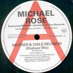 Michael Rose Featuring Merlin - Mother & Child Reunion - RCA - PT 43954 DJ