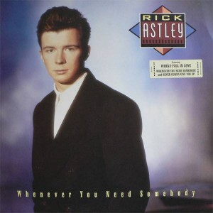 Rick Astley - Whenever You Need Somebody - RCA - PL71529, RCA - PL 71529, RCA - PL 71529-8