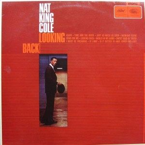 Nat King Cole - Looking Back - Capitol Records - T 2361