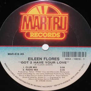 Eileen Flores - Got 2 Have Your Love - Martru Records - MAR-816