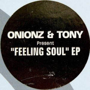 Onionz & Tony - The Feeling Soul E.P. - Siesta Music - SM019