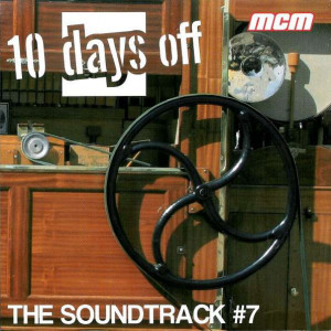 Various - 10 Days Off - The Soundtrack #7 / 05 Days Off - The Soundtrack #4 - Play Out! - POMCD004