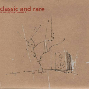 Various - Classic And Rare - La Collection Chapter 3 - F Communications - F 169 DCDLTD, Play It Again Sam [PIAS] - 137.0169.032