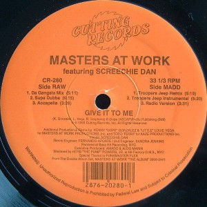 Masters At Work Featuring Screechy Dan - Give It To Me - Cutting Records - CR-280