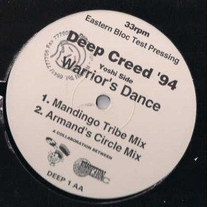 Deep Creed - Can U Feel It / Warrior's Dance (Test Press) - Eastern Bloc Records - DEEP 1, Nervous Records - DEEP 1