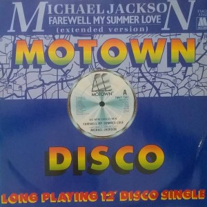 Michael Jackson - Farewell My Summer Love / Call On Me - Motown - TMGT 1342