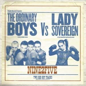 The Ordinary Boys vs. Lady Sovereign - Nine2Five - B-Unique Records - BUN105-7X, Polydor - BUN105-7X