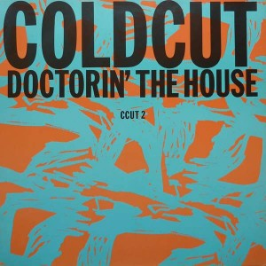 Coldcut - Doctorin' The House - Ahead Of Our Time - CCUT 2
