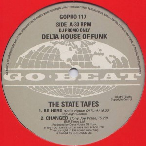 Delta House Of Funk - The State Tapes - Go! Discs - GOPRO 117