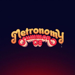 Metronomy - Summer 08 - Because Music - BEC5156494