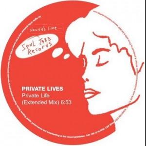 Private Lives - Private Life - Soul Jazz Records - SJR 160-12