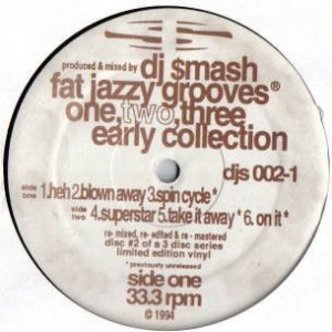 DJ Smash - Fat Jazzy Grooves One, Two, Three. Early Collection - New Breed - djs 002-1