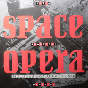 Space Opera - Space 3001 - XL Recordings - XLT 14