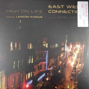 East West Connection Featuring Daniel Vacchio - High On Life - Chillifunk Records - CF 050, Chillifunk Records - CF050