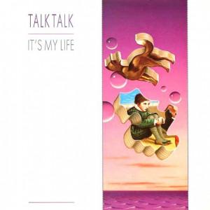 Talk Talk - It's My Life - EMI - 12EMI 5443