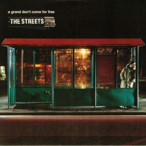 The Streets - A Grand Don't Come For Free - 679 - 679L070LP, Locked On - 2564615341