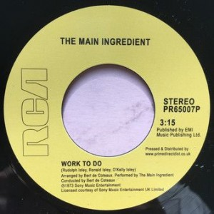 The Main Ingredient - Instant Love / Work To Do - RCA - PR65007P