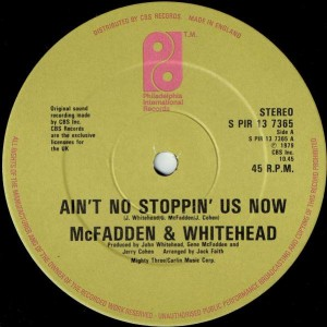 McFadden & Whitehead - Ain't No Stoppin' Us Now - Philadelphia International Records - S PIR 13 7365