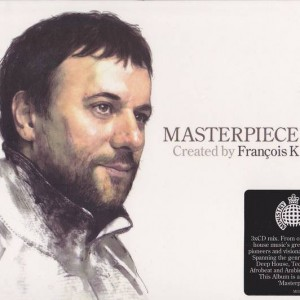 François Kevorkian - Masterpiece: Created By François K - Ministry Of Sound - MOSCD150