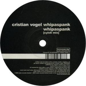 Cristian Vogel - Whipaspank - NovaMute - 12 NoMu  78