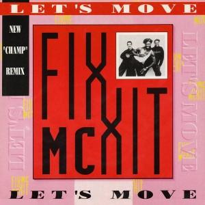 MC Fixx It - Let's Move - ZYX Records - ZYX 6393-12