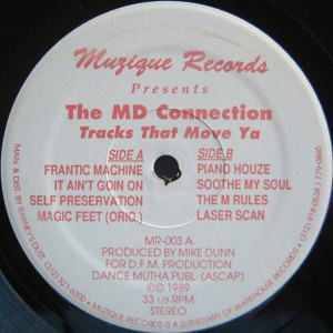 The MD Connection - Tracks That Move Ya - Muzique Records - MR-003